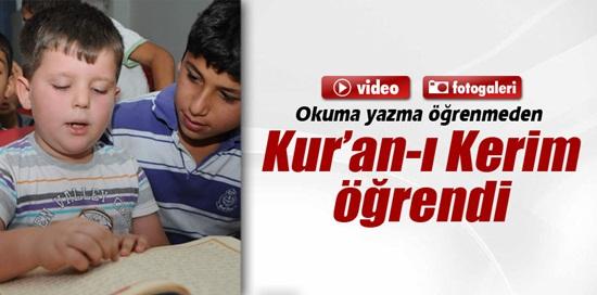 Okuma yazma öğrenmeden Kur'an-ı Kerim öğrendi