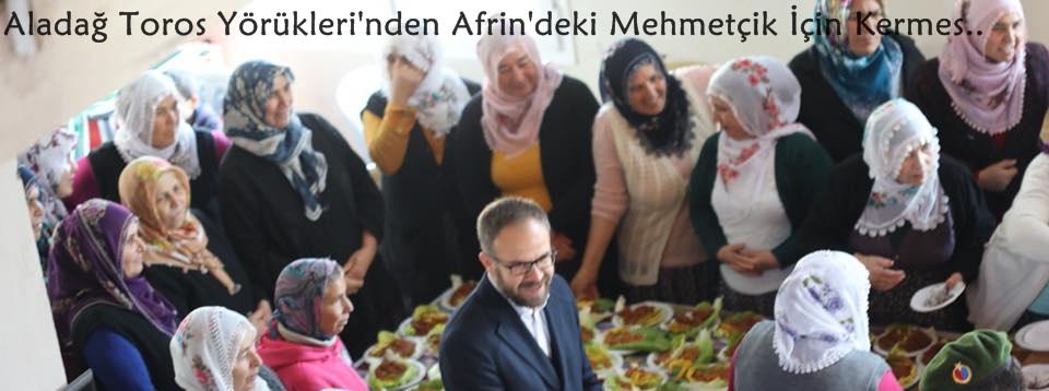 Aladağ Toros Yörükleri'nden Afrin'deki Mehmetçik İçin Kermes..