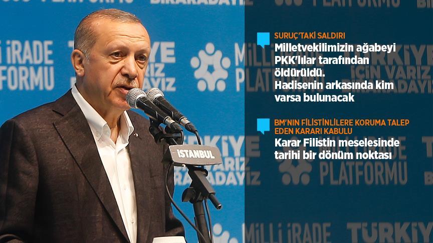 Erdoğan: Suruç hadisesinin arkasındakiler mutlaka bulunacak