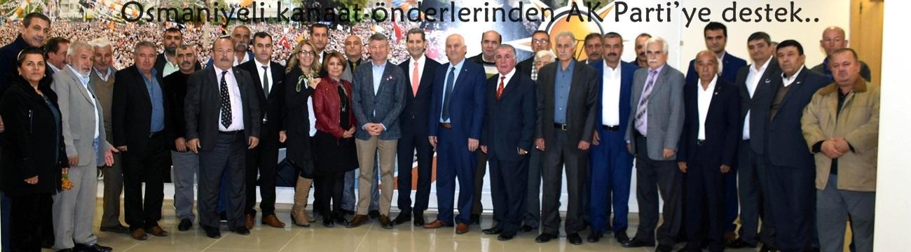 Osmaniyeli kanaat önderlerinden AK Parti'ye destek