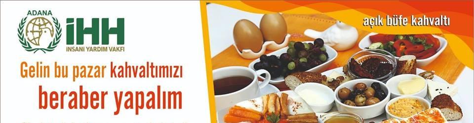 ADANA İHH Geleneksel Kahvaltı Organizasyonu
