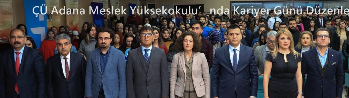 ÇÜ Adana Meslek Yüksekokulu'nda Kariyer Günü Düzenlendi