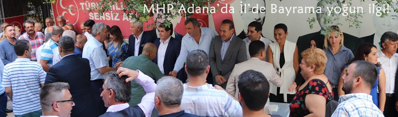 MHP Adana'da İl'de Bayrama yoğun ilgi!