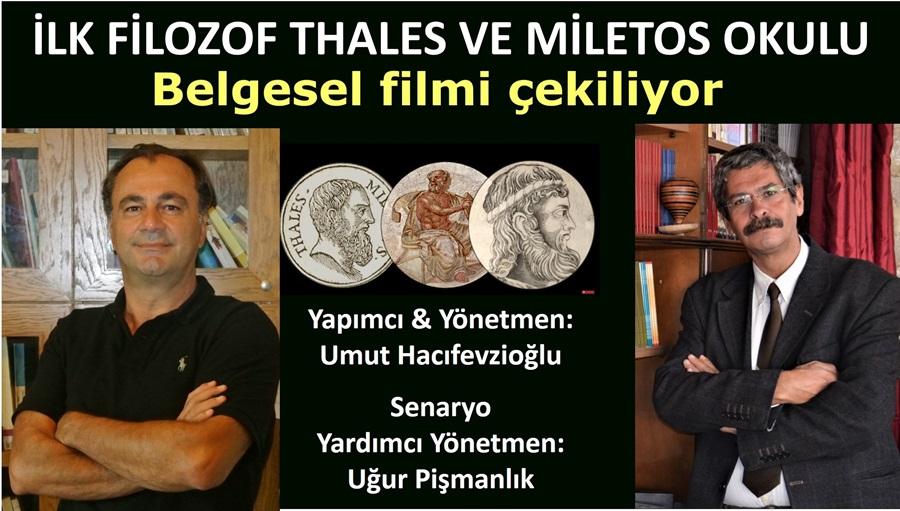İlk Filozof Thales Ve Miletos Okulu Belgesel Filmi Aydın'da Çekiliyor