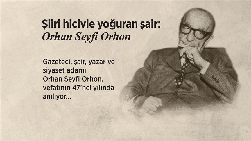 Şiiri hicivle yoğuran şair: Orhan Seyfi Orhon