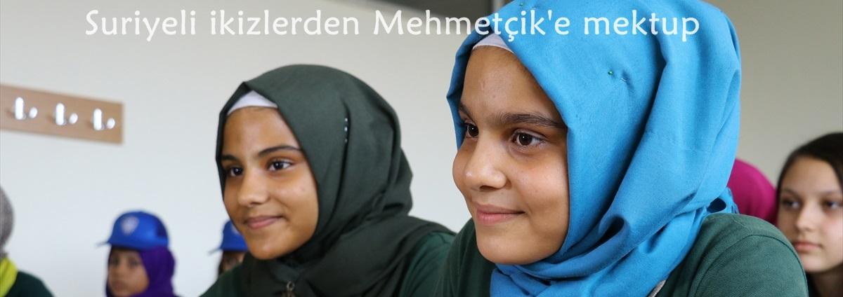 Suriyeli ikizlerden Mehmetçik'e mektup