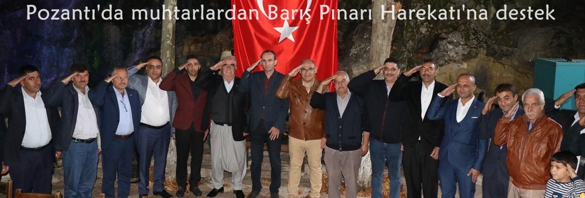 Pozantı'da muhtarlardan Barış Pınarı Harekatı'na destek