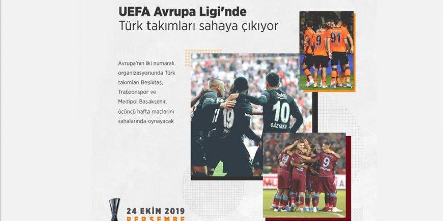 UEFA Avrupa Ligi'nde Türk takımları sahaya çıkıyor
