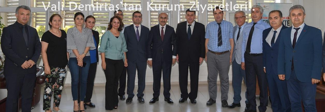 Vali Demirtaş'tan Kurum Ziyaretleri