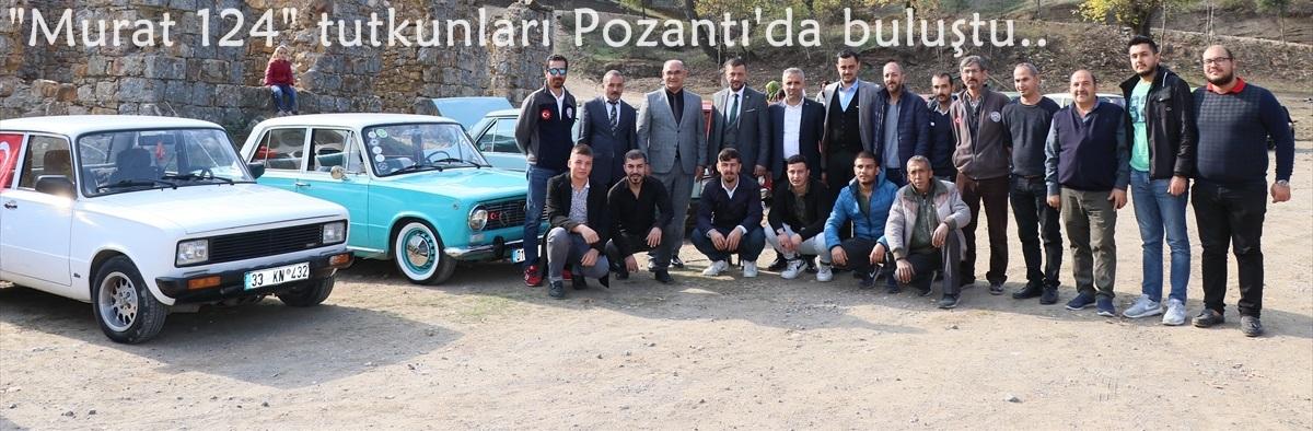 """""""Murat 124"""" tutkunları Pozantı'da buluştu"""