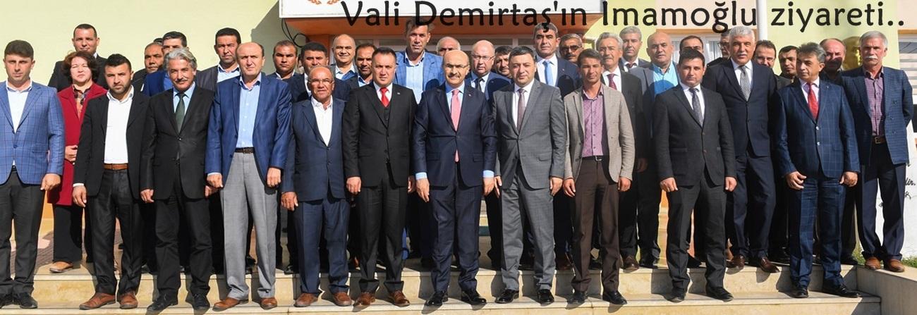 Vali Demirtaş'ın İmamoğlu ziyareti
