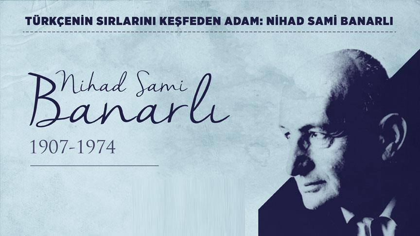 M. Nihat Malkoç: Edebiyat yolunda geçen bir ömür: Nihad Sami Banarlı