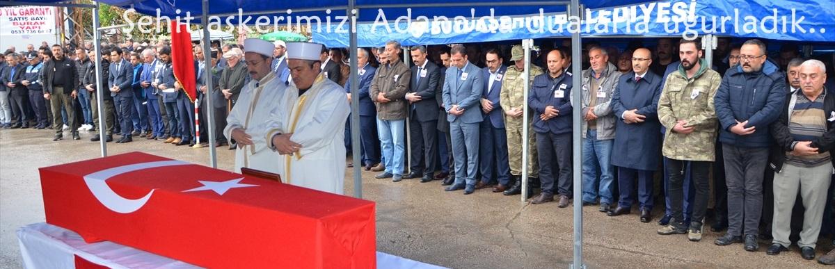 Şehit askerimizi Adana'da dualarla uğurladık..