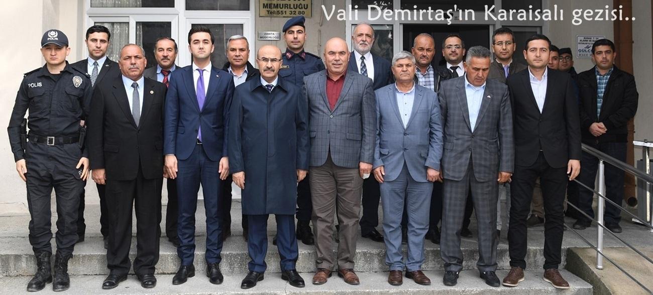 Vali Demirtaş'ın Karaisalı gezisi