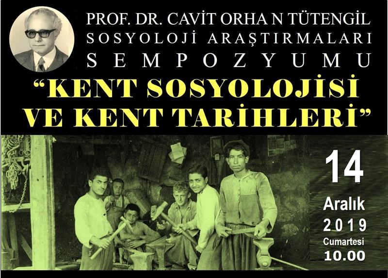 """""""Prof. Dr. Cavit Orhan Tütengil 2. Sosyoloji Araştırmaları Sempozyumu"""""""