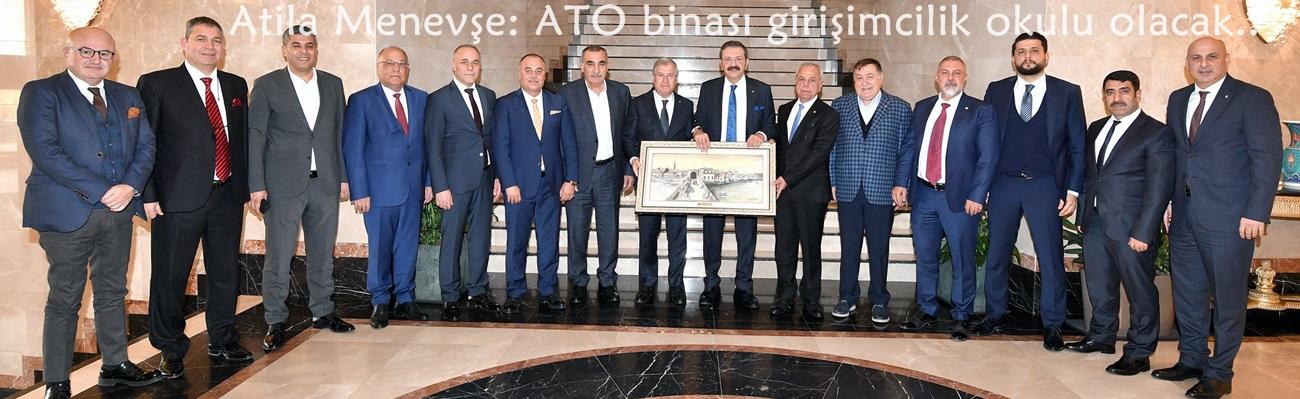 Atila Menevşe: ATO binası girişimcilik okulu olacak..