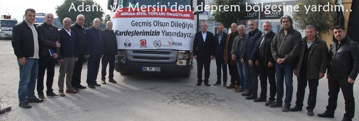 Adana ve Mersin'den deprem bölgesine yardım