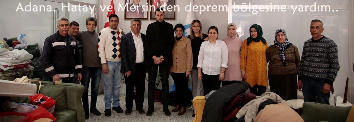 Adana, Hatay ve Mersin'den deprem bölgesine yardım