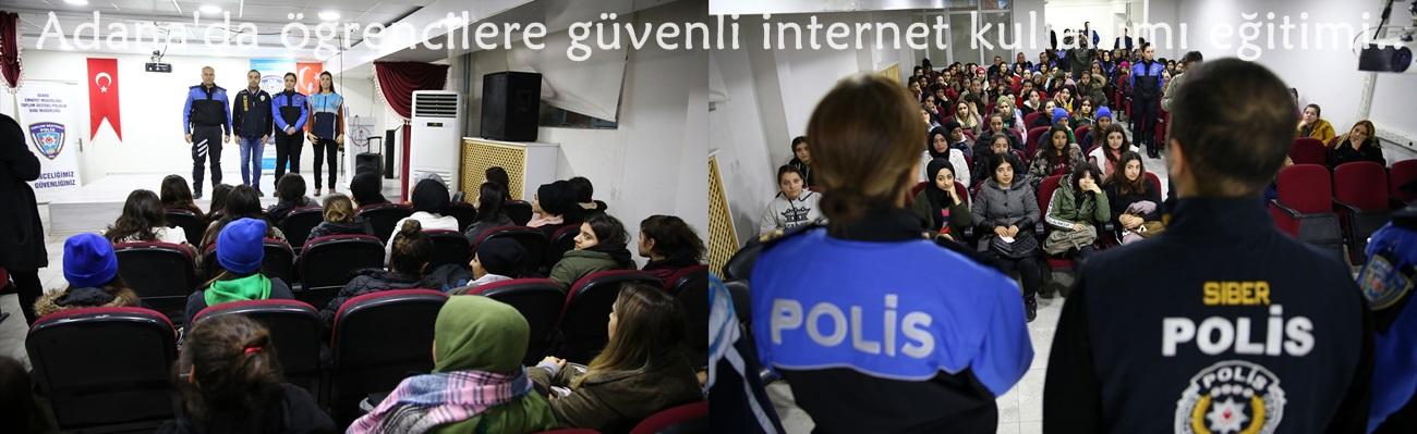Adana'da öğrencilere güvenli internet kullanımı eğitimi