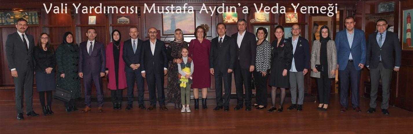 Vali Yardımcısı Mustafa Aydın'a Veda Yemeği