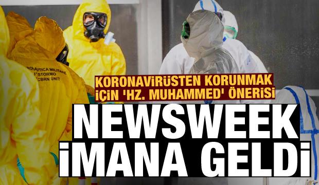 Newsweek imana geldi! Koronavirüsten korunmak için 'Hz. Muhammed' önerisi