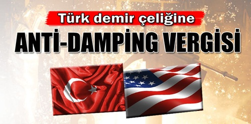 Türk demir çeliğine anti-damping vergisi