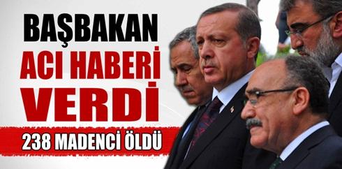 Başbakan Erdoğan: 238 işçi hayatını kaybetti