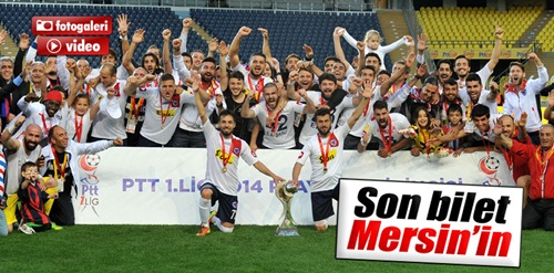 Süper Lig'e yükselen son takım Mersin İdmanyurdu