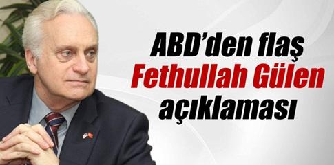 ABD?den flaş Fethullah Gülen açıklaması