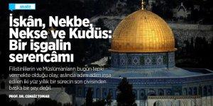 İskân, Nekbe, Nekse ve Kudüs: Bir işgalin serencâmı