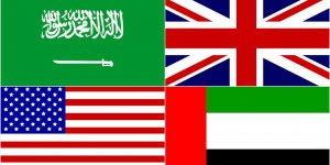 Suudi Arabistan, BAE, ABD ve İngiltere'den ortak açıklama