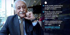 Yavuz Bülent Bakiler: Gerçek şair ve yazar sokakta olmalı