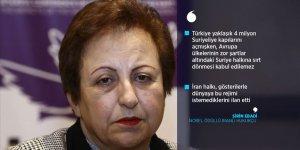 Nobel ödüllü İranlı Ebadi: Suriye'nin bu hale gelmesinin nedeni İran ve Esed'dir