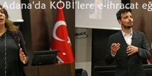 Adana'da KOBİ'lere e-ihracat eğitimi verildi