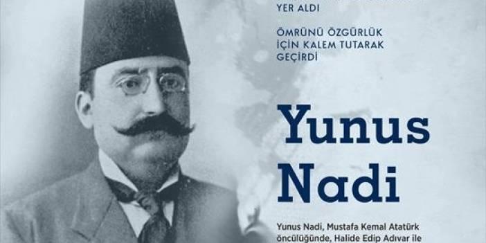 AA'nın kurucularından Yunus Nadi, ömrünü özgürlük için kalem tutarak geçirdi