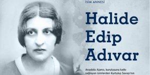 Anadolu Ajansı'nın isim annesi: Halide Edip Adıvar