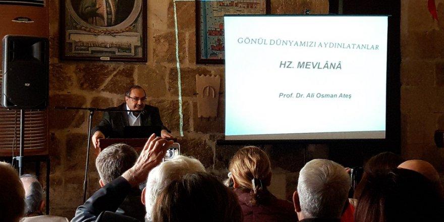 """Prof. Dr. Ateş: """"Gönül Dünyamızı Aydınlatanlar: Hazret-İ Mevlana"""""""