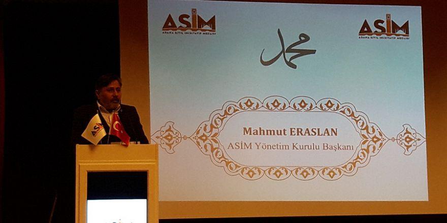 ASİM Genel Başkan Mahmut Eraslan'ın Açılış Konuşması..